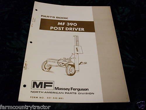 Massey Ferguson MF 390 Post Driver OEM Parts Manual