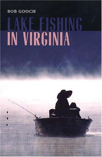 Read Online Lake Fishing in Virginia ebook