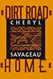 Dirt Road Home, Cheryl Savageau, 1880684306