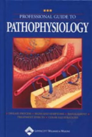 Professional Guide to Pathophysiology (Professional Guide Series)