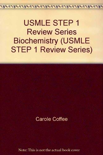 USMLE STEP 1 Review Series Biochemistry (USMLE STEP 1 Review Series)