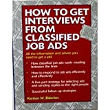 How to Get Interviews from Classified Job Ads