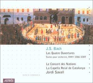 Johann Sebastian Bach: Les Quatre Ouvertures - Suites pour Orchestre (The Four Overtures - Suites for Orchestra), BWV 1066-1069 - Le Concert des Nations / La Capella Reial de Catalunya / Jordi Savall