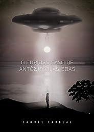 O Curioso Caso de Antônio Vilas-Boas