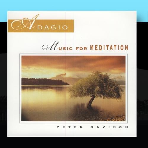 Adagio: Music For Meditation - Peter Davison