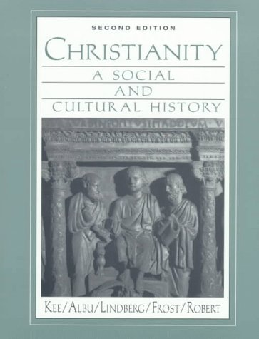 Christianity: A Social and Cultural History (2nd Edition)