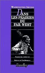 Dans les prairies du Far West : 1832
