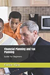 Financial and Tax Planning guide for beginners.