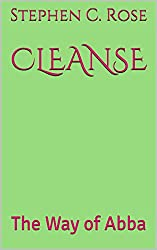 CLEANSE: The Way of Abba