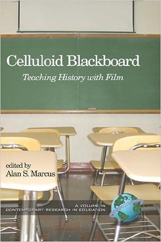 Celluloid Blackboard: Teaching History with Film (HC)