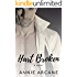 Hart Broken: A Wounded Hero Romance (Cale & Mickey Book 1)