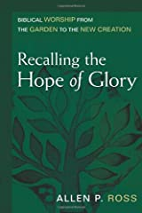 Recalling the Hope of Glory Hardcover