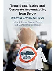 Transitional Justice and Corporate Accountability from Below: Deploying Archimedes' Lever