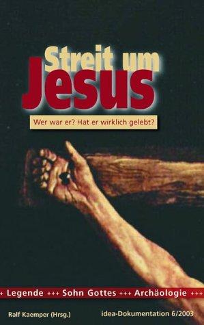 Streit um Jesus von Karl-Heinz Vanheiden