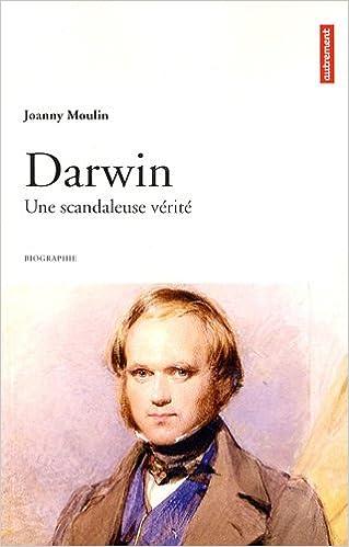 Lire Darwin : Une scandaleuse vérité pdf, epub ebook