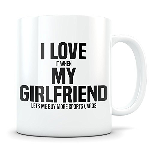 Sports Card Gift for Boyfriend - Funny Collector Mug for Men in a Relationship - Gag Coffee Cup for Memorabilia Enthusiast - Best BF I Love My Girlfriend Present Idea for Him