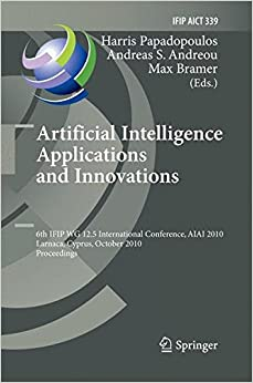 Artificial Intelligence Applications and Innovations (IFIP Advances in Information and Communication Technology)