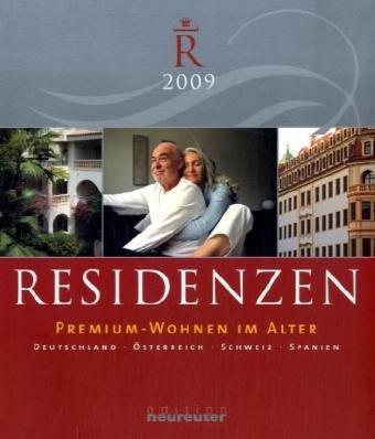 Residenzen 2009: Premium-Wohnen im Alter