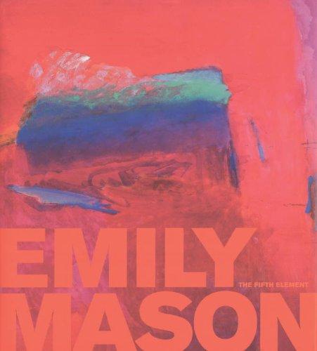 Emily Mason  The Fifth Element