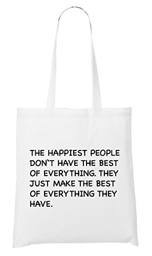 The Happiest People Don`t Have Bolsa Blanco