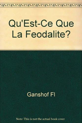 Qu'Est-Ce Que La Feodalite?