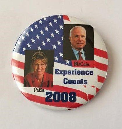 "John McCain Sarah Palin 2008 Political Pin Back Button ""McCain Palin 2008 Experience Counts"" (3"" Wide)"