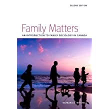 Family Matters, 2nd Edition: An Introduction to Family Sociology in Canada