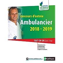 Concours d'entrée Ambulancier 2018-2019 (CONCOURS PARA-MEDICAUX t. 49) (French Edition)