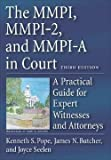 img - for Kenneth S. Pope: The MMPI, MMPI-2, and MMPI-A in Court : A Practical Guide for Expert Witnesses and Attorneys (Hardcover); 2006 Edition book / textbook / text book