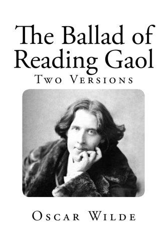 The Ballad of Reading Gaol (Oscar Wilde Classics) ebook