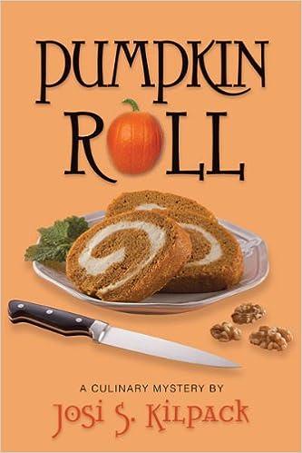 Scarica un libro online gratuitamente Pumpkin Roll (Culinary Mysteries Book 6) PDF RTF B005K1OFB4