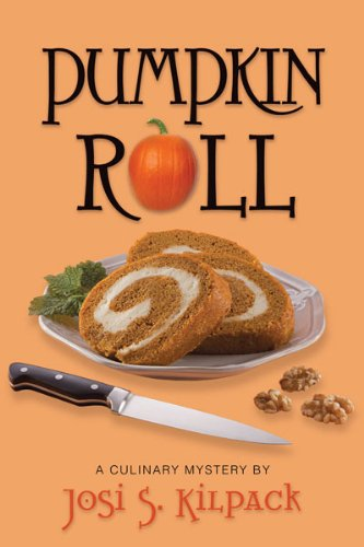 Pumpkin Roll (Culinary Mysteries Book 6) -