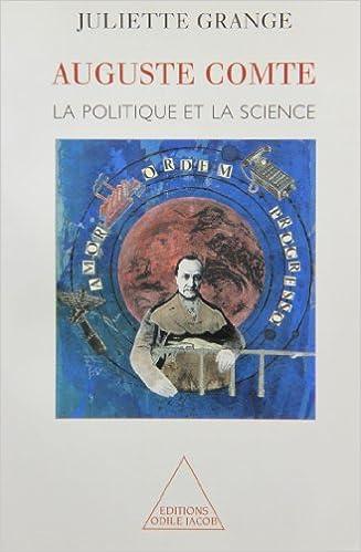 Auguste Comte : La politique et la science pdf ebook