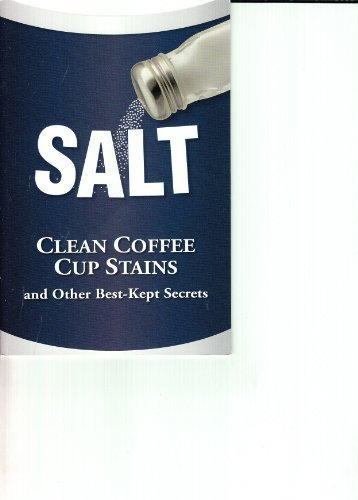 Salt (Clean Coffee Cup Stains and Other Best-Kept Secrets) pdf epub