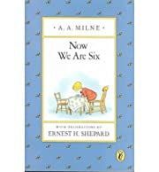 Now We are Six (Pooh Original Edition)…