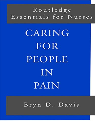 Caring for People in Pain (Routledge Essentials for Nurses) Pdf