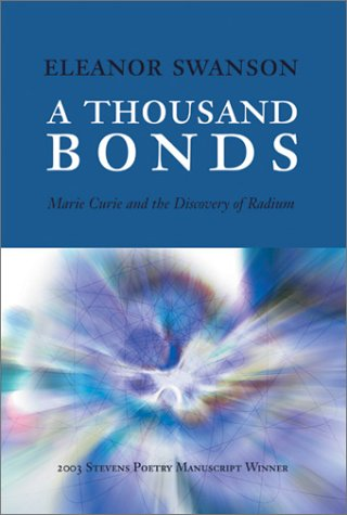 A Thousand Bonds: Marie Curie and the Discovery of Radium ebook