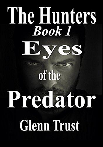 Eyes Of The Predator by Glenn Trust ebook deal