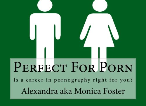 Download Perfect For Porn: Is a career in pornography right for you? ebook