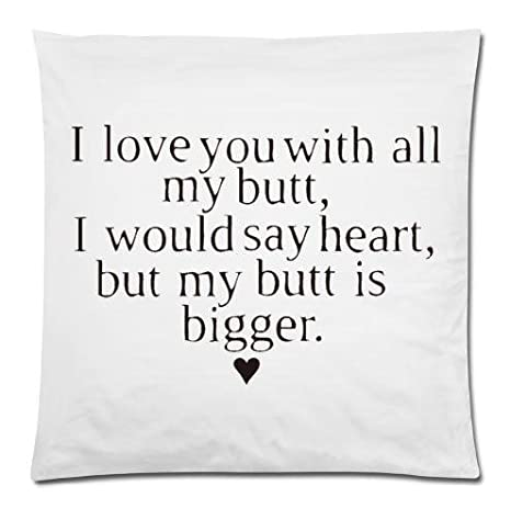 Amazon.com: Connie Frank Funny Quotes I Love You With All My ...