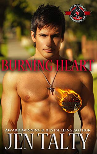 Burning Heart (Special Forces: Operation Alpha) (Air Force Fire Protection Specialists Book 5)