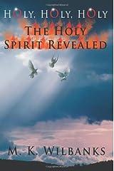 The Holy Spirit Revealed Paperback