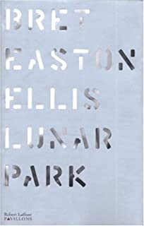 Lunar park, Ellis, Bret Easton