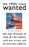 The 1950s' Most Wanted, Robert Rodriguez, 1574887157