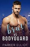 Brat vs Bodyguard