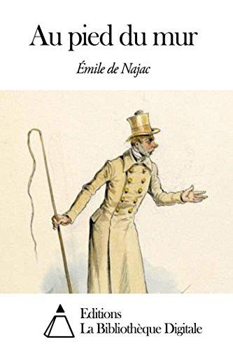 Au pied du mur (French Edition)