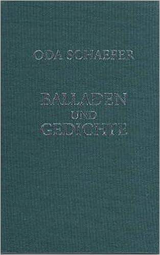 Balladen Und Gedichte Eine Auswahl Aus Dem Gesamtwerk Oda