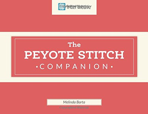 Peyote Stitch Companion