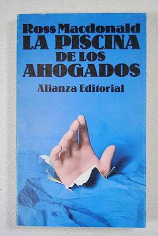 Download La piscina de los ahogados/ The Pool of the Drown (Spanish Edition) pdf