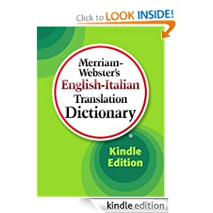 Merriam-Webster's English-Italian Translation Dictionary Merriam-Webster